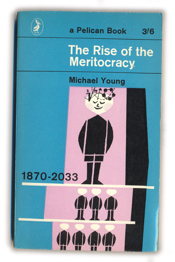 1965-The-Rise-of-the-Meritocracy-Michael-Young