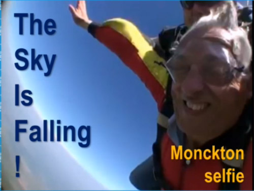 Monckton: if you do a selfie, do a proper one!