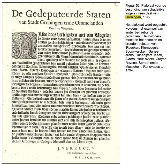 1672: Overheid Groningen geeft opdracht bevolking om alle reigers, kraaien, roofvogels uit te roeien
