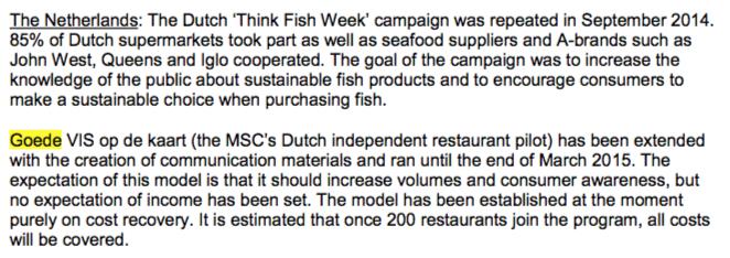 MSC ziet de activiteiten van Stichting de Noordzee, Good Fish Foundation en WNF ook als eigen marketing-strategie: financieel jaarverslag 2015