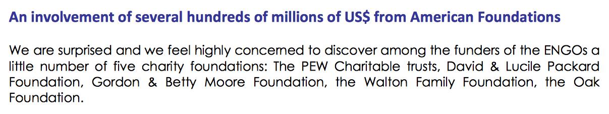 Amerikaanse filantropen steken miljoenen euro's in beinvloeden Europees visserijbeleid (Bron Blue Charity Business). De Oak Foundation sponsort ook Stichting de Noordzee en MSC