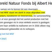 WNF bedrijft marketing voor MSC bij Albert Heijn en MSC casht de royalty's bij vergroting verkoopvolume en een fee voor consumer facing-verkoopvolume