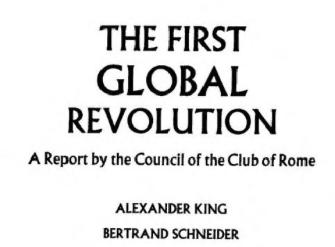 En dat is de hoofdagenda, rode draad- bescherm de mensheid tegen de mensheid- hier geformuleerd in 1991 door King (OECD/Club van Rome)