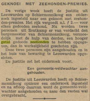In 1932 loofde het rijk 2 gulden per gedode zeehond uit. Een arbeider verdiende 12 tot 20 gulden in de week, dus dat waren forse bedragen