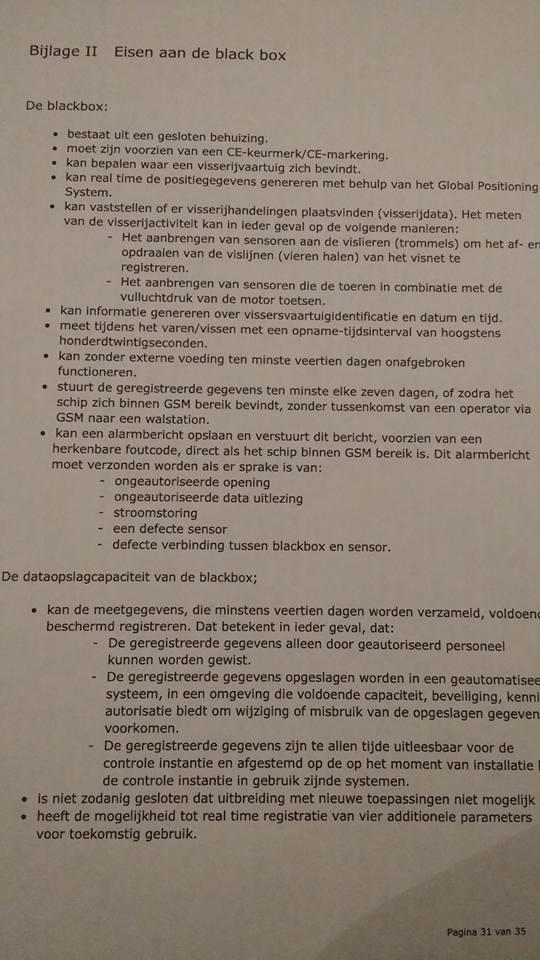 De eisen van de Blackbox, die in de NB-wetvergunning verplicht wordt. Zo kan Stichting de Noordzee vissers in real time volgen
