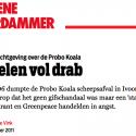 'De Volkskrant', dat was Jeroen Trommelen, de hoofdredacteur van Investico. Hij kreeg een journalistieke prijs voor zijn miskleun en krijgt nu een ton subsidie